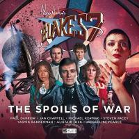 Blake's 7 - The Spoils of War by Sophia McDougall, George Mann, Nigel Fairs