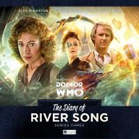 The Diary of River Song - Series 3 by Nev Fountain, Jac Rayner, John Dorney, Matt Fitton