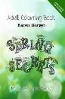 Adult Colouring Book - Spring Secrets by Karen Harper