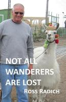 Not all Wanderers are Lost by Ross Radich