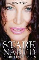 Stark Naked by Ellyn Parker