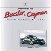 Porsche Boxster & Cayman The 987 Series 2005 to 2012 by Brian Long