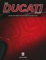 The Ducati Story - 6th Edition by Ian Falloon