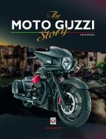 The Moto Guzzi Story - 3rd Edition by Ian Falloon