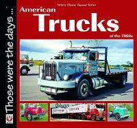 American Trucks of the 1960s by Norm Mort