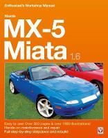 Mazda MX-5 Miata 1.6 Enthusiast's Workshop Manual by Rod Grainger