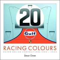 RACING COLOURS MOTOR RACING COMPOSITIONS 1908-2009 by Simon Owen