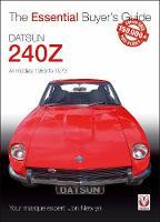 Datsun 240Z 1969 to 1973 by Jon Newlyn
