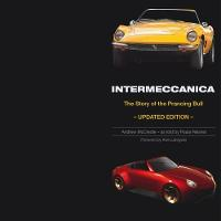 Intermeccanica - The Story of the Prancing Bull Second Edition by Andrew McCredie, Paula Reisner