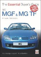 MGF & MG TF The Essential Buyer's Guide by Rob Hawkins