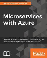 Microservices with Azure by Namit Tanasseri, Rahul Rai