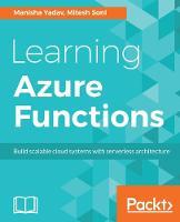 Learning Azure Functions by Mitesh Soni, Manisha Yadav