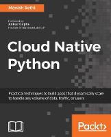 Cloud Native Python by Manish Sethi