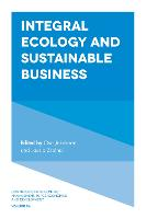 Integral Ecology and Sustainable Business by Ove D. Jakobsen