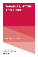 Parables, Myths and Risks by Cheryl R. Lehman