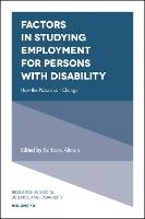 Factors in Studying Employment for Persons with Disability How the Picture can Change by Barbara Altman