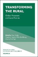 Transforming the Rural Global Processes and Local Futures by Terry Marsden