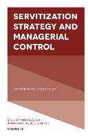 Servitization Strategy and Managerial Control by Anna Pistoni, Lucrezia Songini