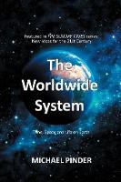 The Worldwide System by Michael Pinder
