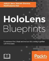 HoloLens Blueprints by Abhijit Jana