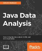 Java Data Analysis by John R. Hubbard
