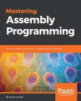 Mastering Assembly Programming by Alexey Lyashko
