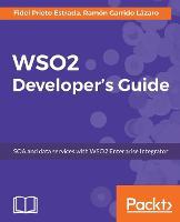 WSO2 Developer's Guide by Fidel Prieto Estrada, Ramon Garrido Lazaro