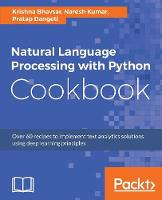 Natural Language Processing with Python Cookbook by Krishna Bhavsar, Naresh Kumar, Pratap Dangeti