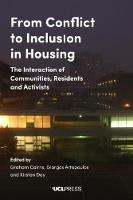 From Conflict to Inclusion in Housing Interaction of Communities, Residents and Activists by Graham Cairns