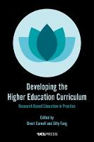 Developing the Higher Education Curriculum Research-Based Education in Practice by Brent Carnell