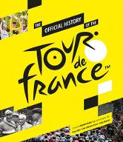 Le Tour de France by Serge Laget, Luke Edwardes-Evans, Andy McGrath