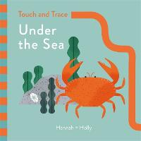 Hannah + Holly Touch and Trace: Under the Sea Hannah+Holly by Hannah Holly