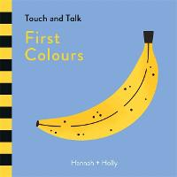 Hannah + Holly Touch and Talk: First Colours by Hannah + Holly