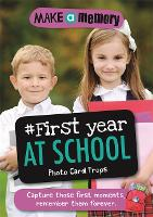 Make a Memory #First Year at School Photo Card Props Capture those first moments, remember them forever. by Frankie J. Jones