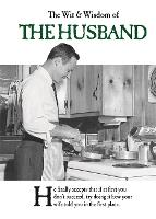 The Wit and Wisdom of the Husband by Emotional Rescue
