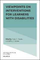 Viewpoints on Interventions for Learners with Disabilities by Festus E. (Sunny Educational Consulting USA) Obiakor