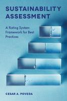 Sustainability Assessment A Rating System Framework for Best Practices by Cesar A. Poveda