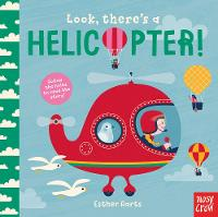 Look, There's a Helicopter! by Esther Aarts