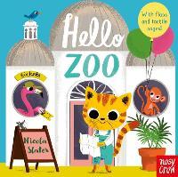 Hello Zoo by Nicola Slater