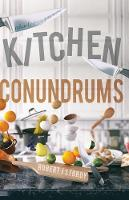 Kitchen Conundrums by Robert J. Stordy