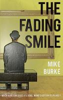 The Fading Smile by Mike Burke