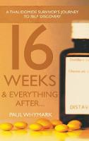 16 Weeks and Everything After... by Paul Whymark