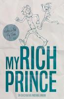 My Rich Prince Notes for My Son by Okechukwu Michael Mwim
