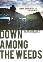Down Among the Weeds by Harry Beaves