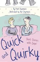 Quick and Quirky Short Stories with Quips! by Fred Onymouse