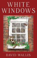 White Windows by David Wallis
