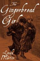 The Gingerbread Girl by Linda Martin