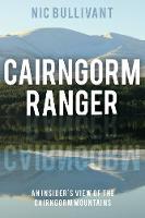 Cairngorm Ranger by Nic Bullivant