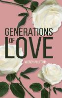 Generations of Love by Wendy Pulford
