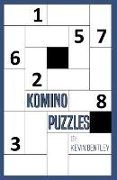 Komino Puzzles by Kevin Bentley